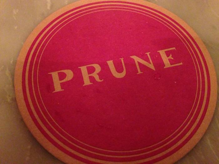 East Side Eats: Prune NYC!