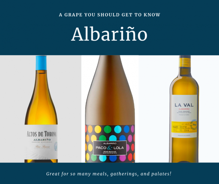 Albariño: A Grape You Want To Get To Know!